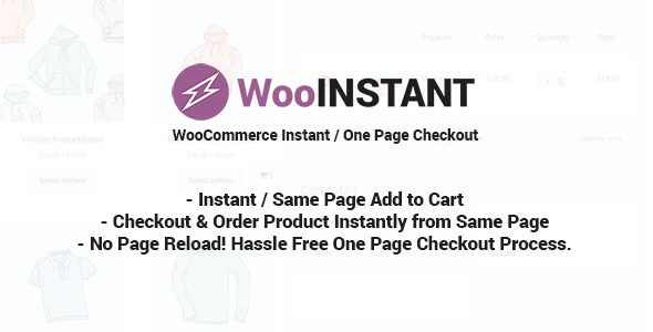 WooInstant - WooCommerce Instant / Quick / Onepage / Direct Checkout